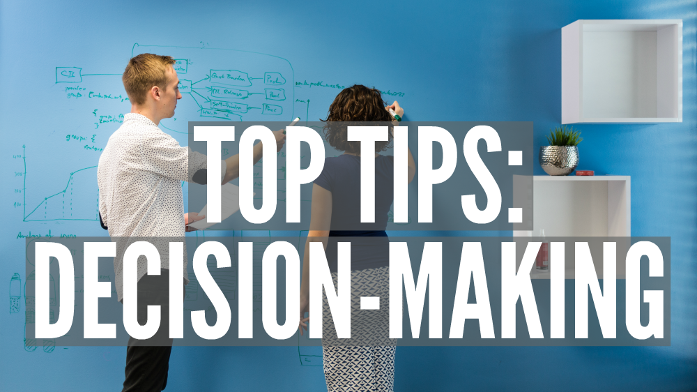 Top Tips: Decision-Making | Smarter Surfaces