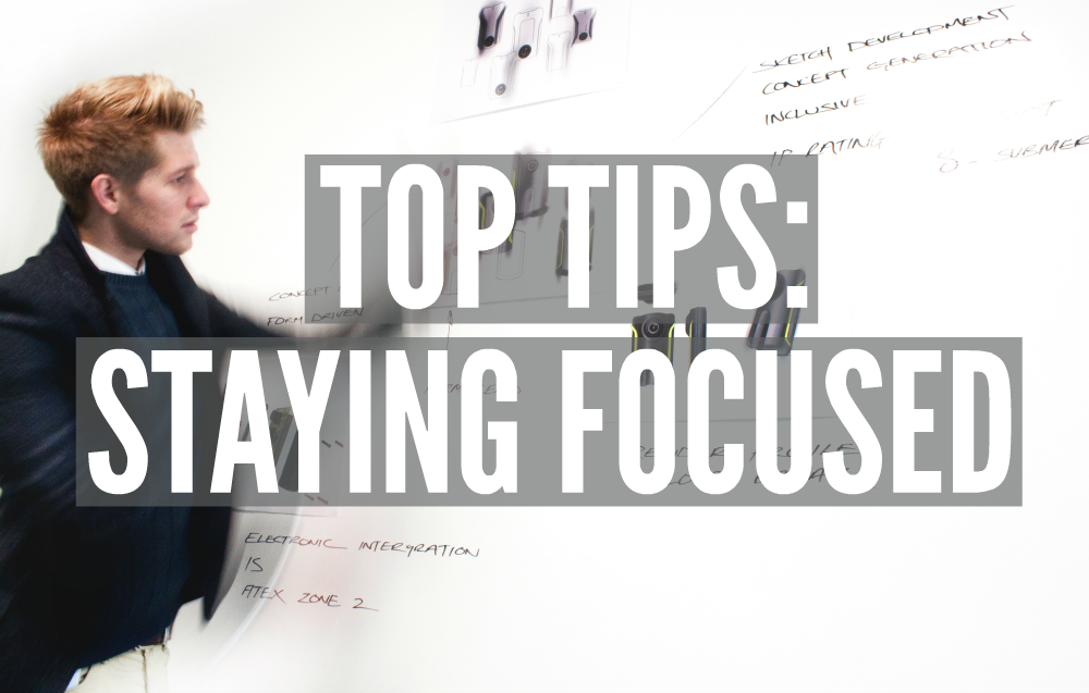 Top Tips: Staying Focused | Smarter Surfaces