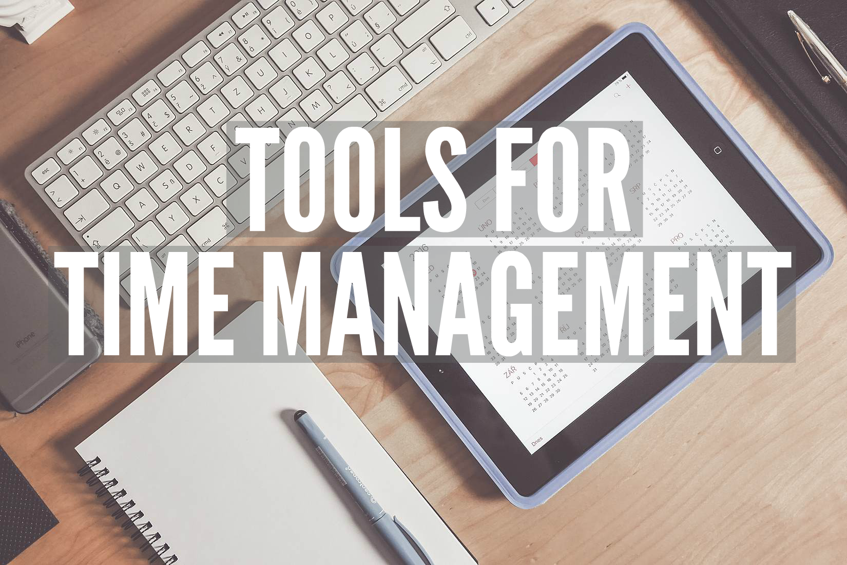 Tools for Time Management | Smarter Surfaces