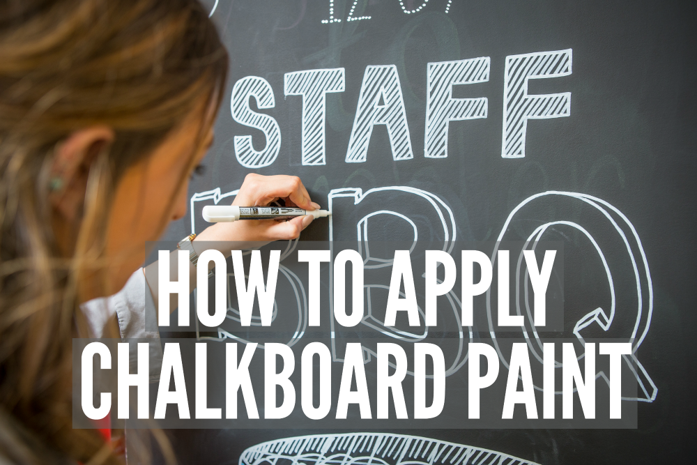 How to apply Chalkboard Paint | Smarter Surfaces