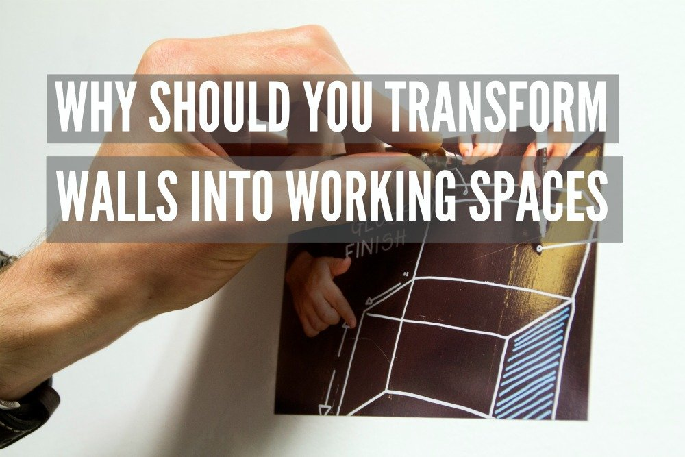 Why Should You Transform Walls into Working Surfaces