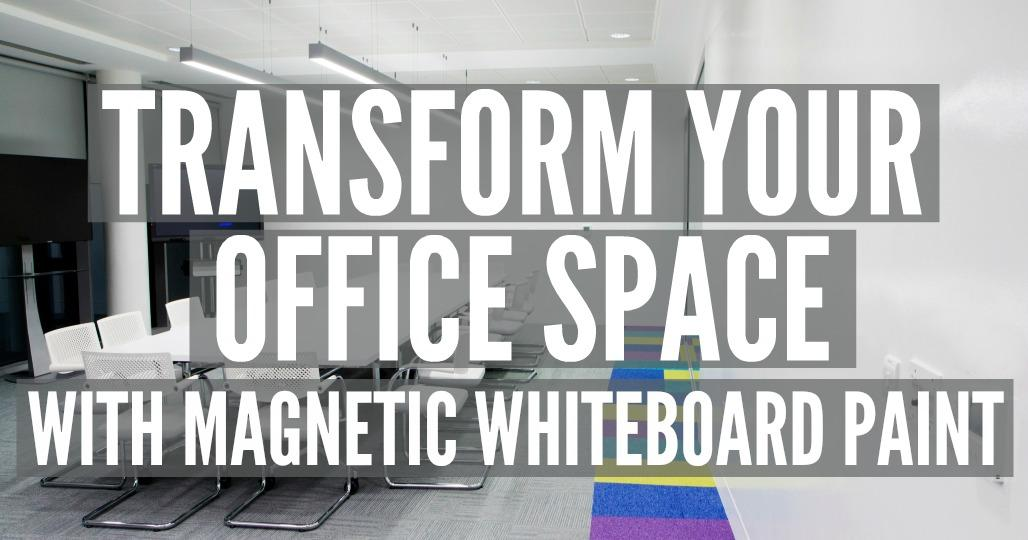 Transform your Office Space with Magnetic Whiteboard Paint